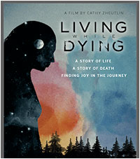 LIVING WHILE DYING (2017)