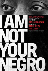 I'M NOT YOUR NEGRO (2016)