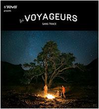 VOYAGERS WITHOUT TRACE (Les Voyageurs Sans Trace)