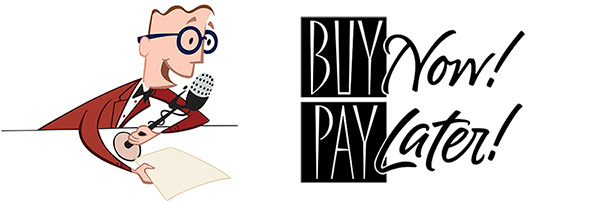 Announcing our latest promotion, buy what you want or need and make your first payment 90 days later!