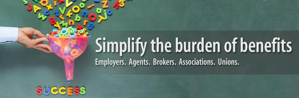 Simplify the burden of benefits